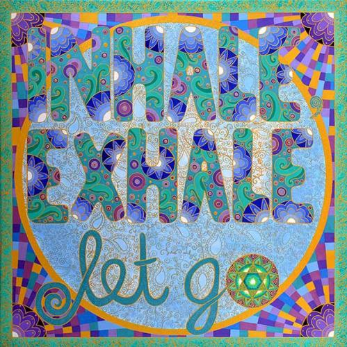 Inhale, Exhale, Let Go